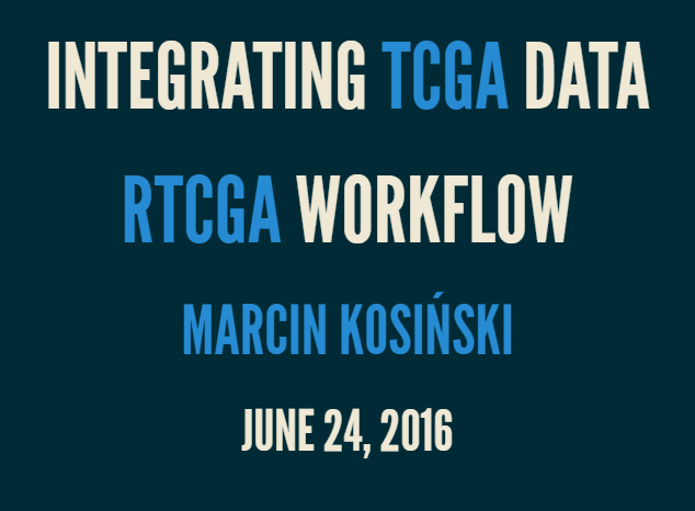 BioC 2016 Conference Overview and Few Ways of Downloading TCGA Data